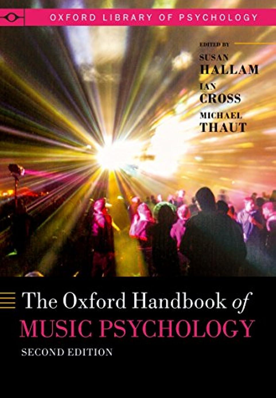識別麻痺させる聖歌The Oxford Handbook of Music Psychology (Oxford Library of Psychology) (English Edition)