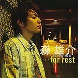 ・・・for rest(DVD付)