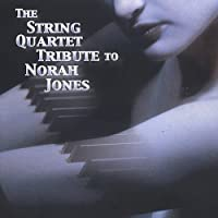 String Quartet Tribute to Norah Jones