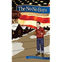 The No-No Boys (Home-Front Heroes Series) (English Edition)