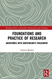 Foundations and Practice of Research: Adventures with Dooyeweerd's Philosophy (Routledge Advances in Research Methods) (English Edition)