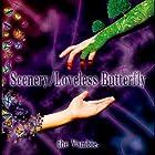 Scenery/Loveless Butterfly(在庫あり。)