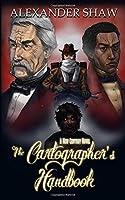 The Cartographer's Handbook (New Century)