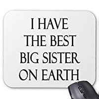 Zazzle I Have The Best Big Sister on Earthマウスパッド