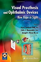 Visual Prosthesis and Ophthalmic Devices: New Hope in Sight (Ophthalmology Research) [並行輸入品]
