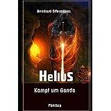 Helius: Kampf um Ganda