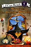 Witch Who Was Afraid of Witches (I Can Read Chapter Books (Harper))