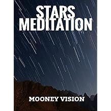 Stars Meditation: Meditation Music Set To Star Ambience Videos.