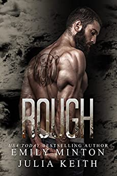 Rough (The Bear Chronicles of Willow Creek Book 1) by [Keith, Julia, Minton, Emily]