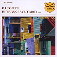 In Trance We Trust 8