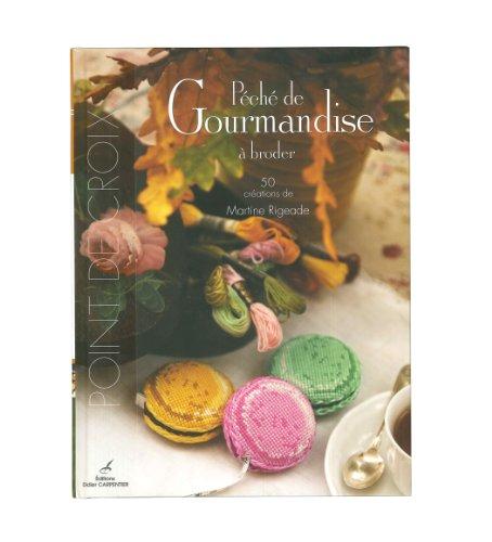 CARPENTIER 「PECHE DE GOURMANDISE」 クロスステッチ作品・図案集-フランス語