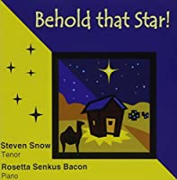 Behold That Star! by Steven Snow (2004-10-11)