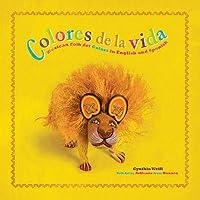 Colores de la Vida: Mexican Folk Art Colors in English and Spanish (First Concepts in Mexican Folk Art)
