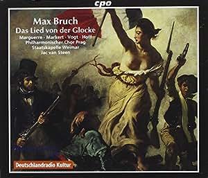 ブルッフ:独唱者、合唱と管弦楽のための「鐘の歌」Op.45(独語歌詞、英語対訳付き)(2枚組)