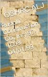 Ruscilli Construction Co., Inc; 97-1603  04/01/99 (English Edition)