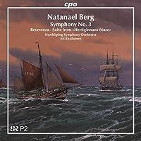 Natanael Berg: Symphony No. 3 Forces / Reverenza / Suite (2010-03-30)