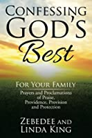 Confessing God's Best