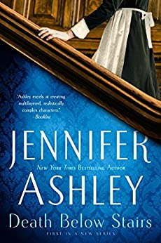 Death Below Stairs (A Below Stairs Mystery Book 1) by [Ashley, Jennifer]