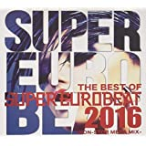 THE BEST OF SUPER EUROBEAT 2016 -NON STOP MEGA MIX-
