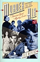 Murder on the Air: Television's Great Mystery Seires