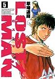 LOST MAN(5) LOST MAN (ビッグコミックス)