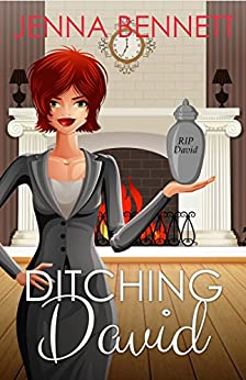 Ditching David (Fidelity Investigations Book 1) by [Bennett, Jenna]