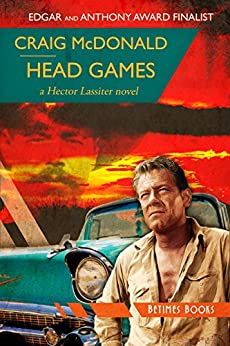 Head Games: A Hector Lassiter novel (Hector Lassiter Series Book 7) by [McDonald, Craig]