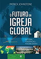 o Futuro da Igreja Global