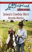 Jenna's Cowboy Hero (Love Inspired Large Print)
