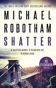 Shatter: Joe O'Loughlin Book 3 (Joseph O'L