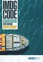 IMDG code: international maritime dangerous goods code, 2018 supplement
