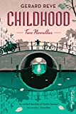 Childhood: Two Novellas 画像