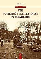 Die Fuhlsbuettler Strasse in Hamburg