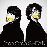 Choo Choo SHITAIN