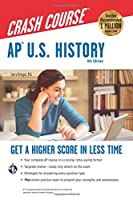 AP U.S. History Crash Course (AP Crash Course (REA))