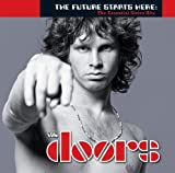 The Future Starts Here: The Essential Doors Hits [Explicit]
