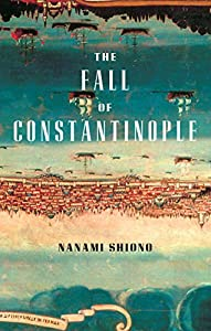 The Fall of Constantinople (English Edition)
