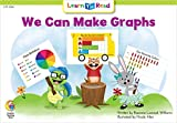 We Can Make Graphs (Math Learn to Read)