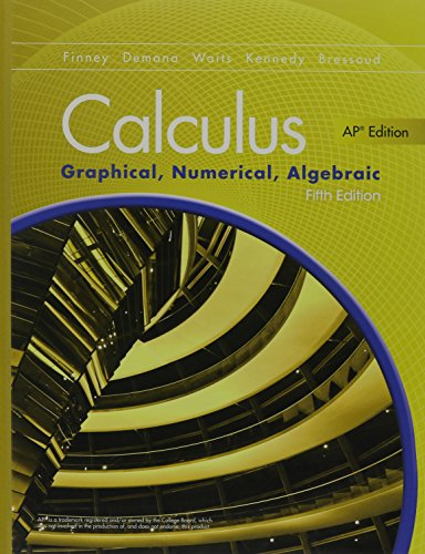 Download Advanced Placement Calculus 2016 Graphical Numerical Algebraic Fifth Edition Student Edition 0133311619