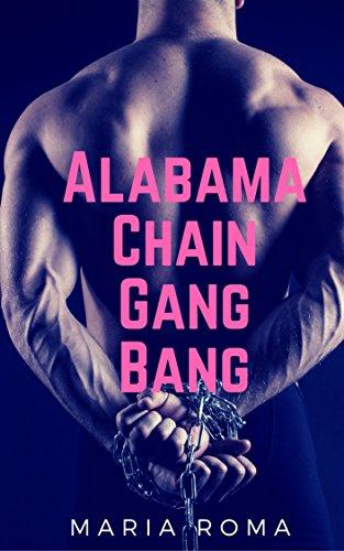 Alabama Chain Gang Bang (English Edition)