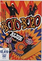 BOYO-BOZO ALIVE [DVD]