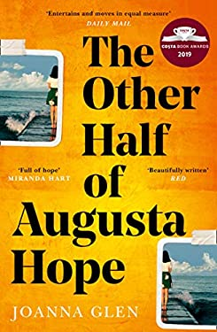 The Other Half of Augusta Hope: The best-selling, heart-warming debut novel shortlisted for the Costa First Novel Award