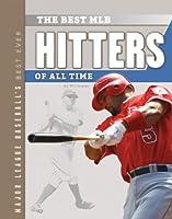 Best Mlb Hitters of All Time (Major League Baseball's Best Ever)