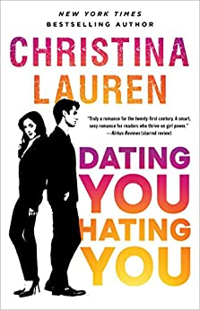 Dating You / Hating You by [Lauren, Christina]