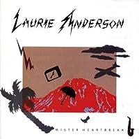 Mister Heartbreak by Laurie Anderson (1990-07-28)