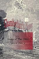 Chamberlain's Navy: Grasp of War (1862)