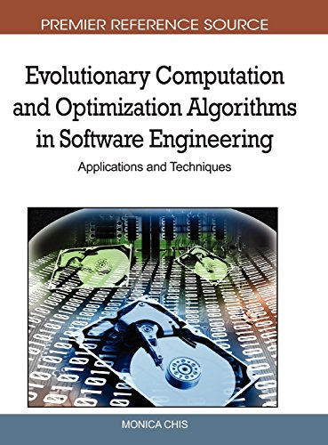 Download Evolutionary Computation and Optimization Algorithms in Software Engineering: Applications and Techniques (Premier Reference Source) 1615208097