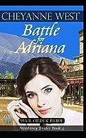 Battle for Adriana (Monterey Brides)