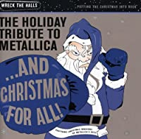 Holiday Tribute Metallica: & Christmas for
