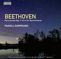 Beethoven: Piano Sonatas Opp. 2 101 & 106